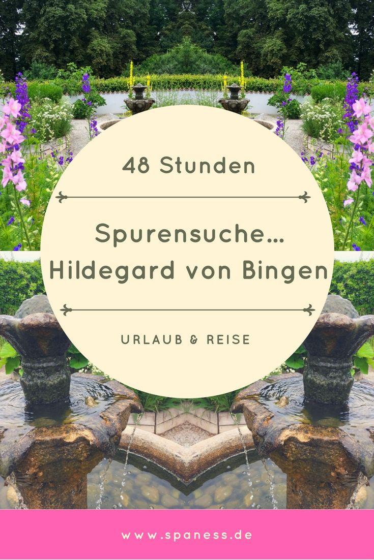 48 Stunden in Bingen - Bingen Tipps und Infos rund um Hildegard von Bingen.