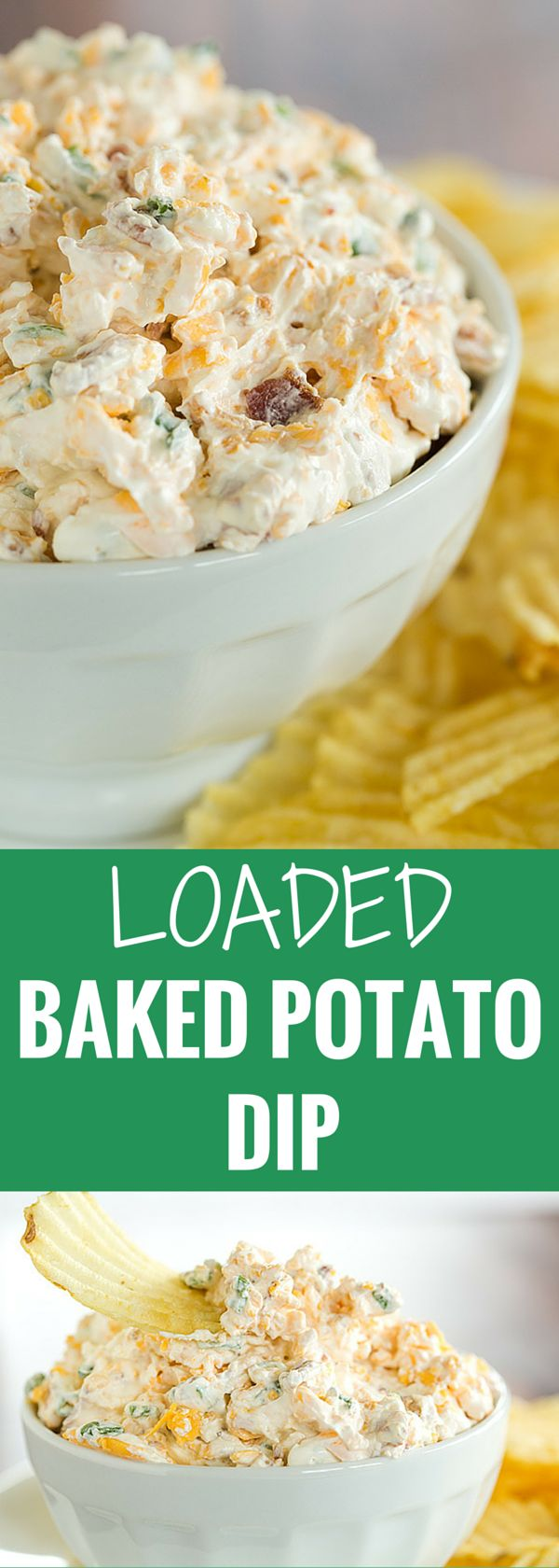 This loaded baked potato dip combines all of the fantastic flavors of a classic loaded baked potato - sour cream, bacon, cheese and scallions. Scoop away with potato chips!