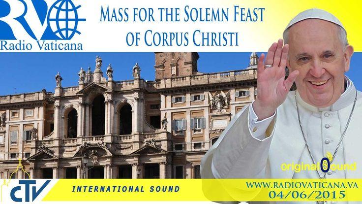 Sfânta Liturghie din solemnitatea Trupul și Sângele Domnului (Joia Verde) [04.06.2015]. Mass for the Solemn Feast of Corpus Christi - 2015.06.04