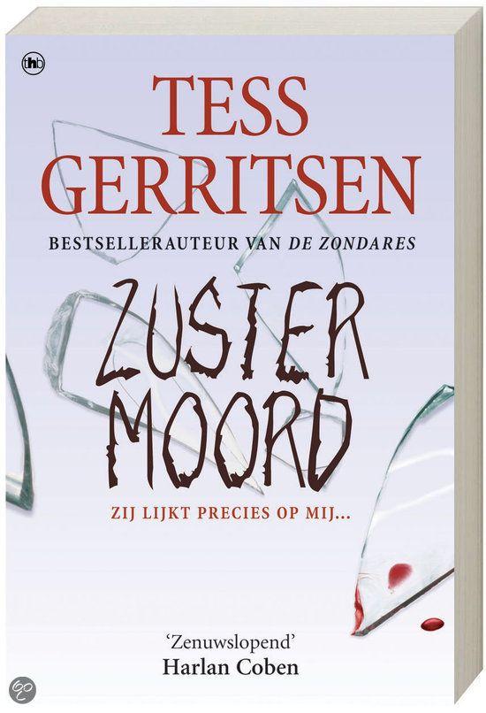 Zustermoord. Goed boek van Tess Gerritsen.