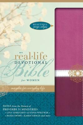 NIV Real-Life Devotional Bible for Women: Insights for Everyday Life. Proverbs 31 Ministries