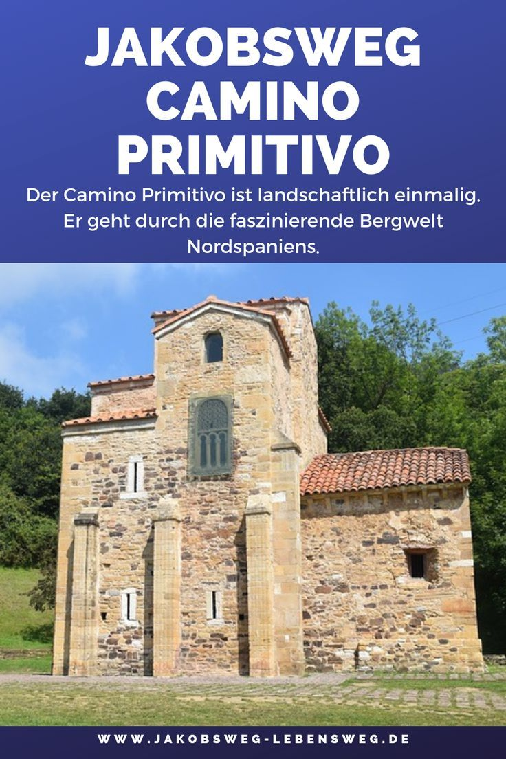 Camino Primitivo In 2020 Galicien Jakobsweg Asturien