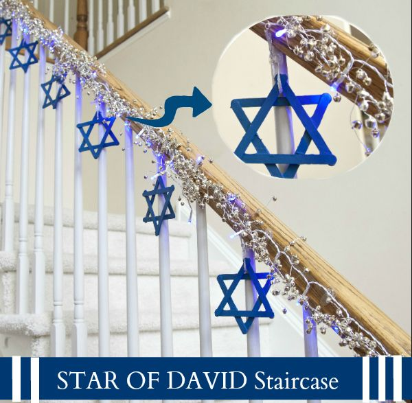 "Star of David Staircase... Create the Star of David with painted blue Popsicle sticks (make 8 for the 8 nights of Hanukkah) and hang each from the banister railing of your stairway with Command™ Clear Mini Hooks. In honor of the ""Festival of Lights"" string little blue Hanukkah Lights with  Command™Clear Decorator Clips down the banister to enhance…"