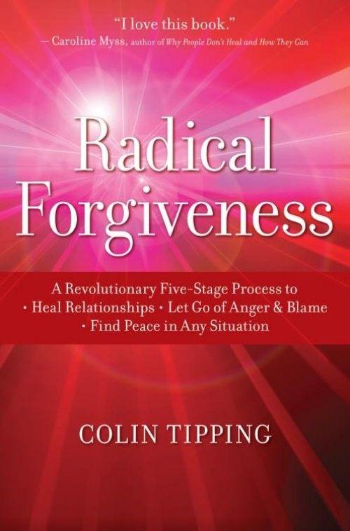 Radical Forgiveness (Paperback)