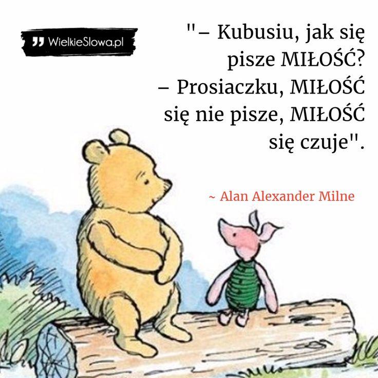 Kubusiu... #Milne-Alan-Alexander,  #Miłość