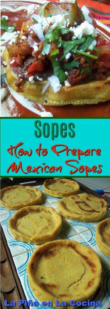 Sopes are just one of the many delicious recipes that can be prepared using masa harina, an instant corn dough.  I keep several bags of masa harina in my pantry as one of my staple ingredients. Bes…