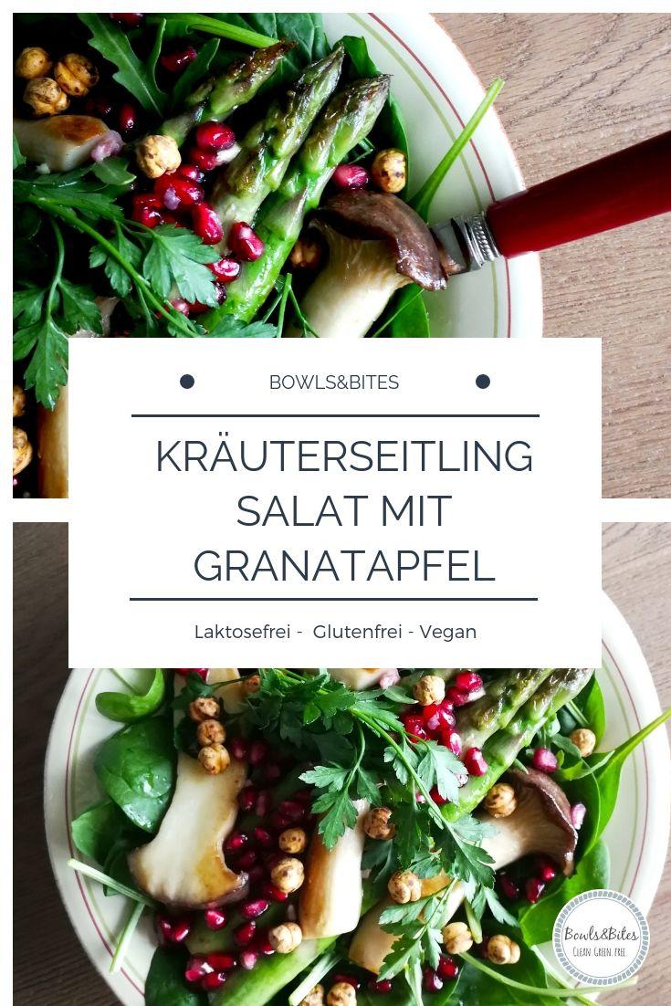 Krauterseitling Salat Mit Granatapfel Kichererbsen Bowls Bites Rezept Krauterseitlinge Mittagessen Ideen Gesund Gesunde Mittagsrezepte
