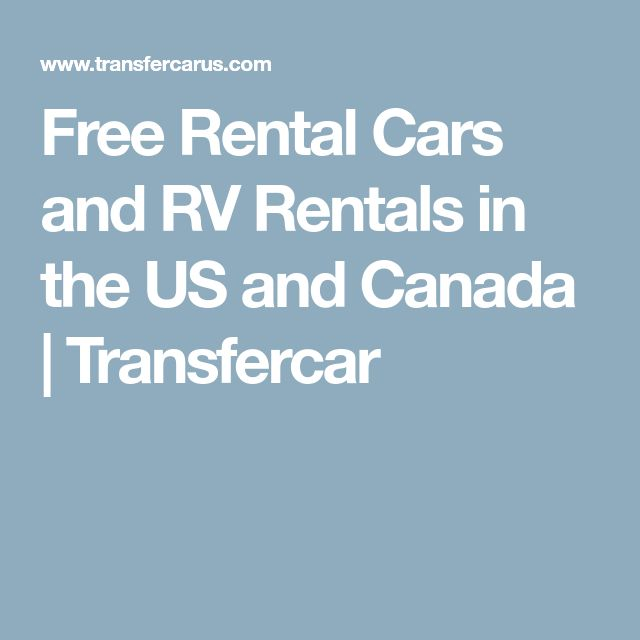 Free Rental Cars and RV Rentals in the US and Canada | Transfercar