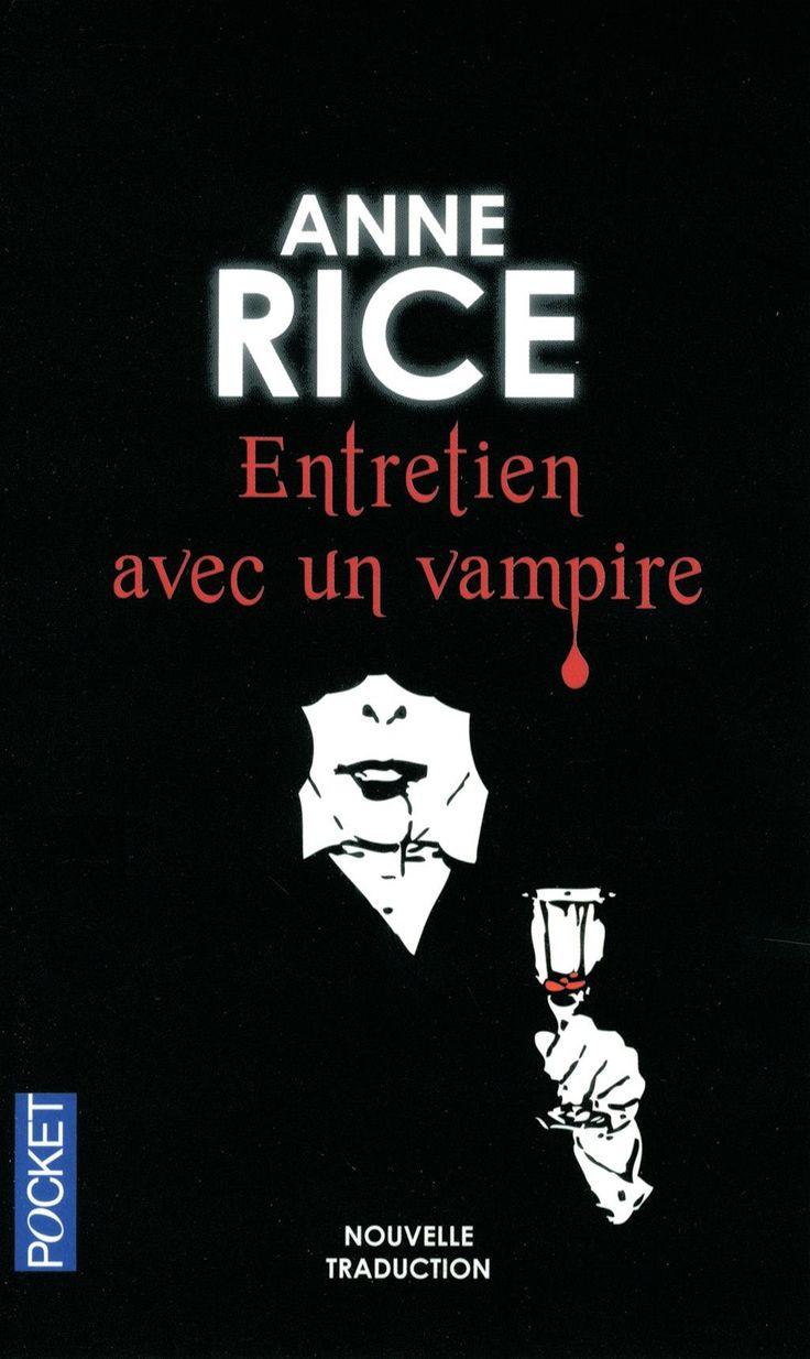 """Chroniques des vampires, tome 1 : Entretien avec un vampire - Anne Rice """"À San Francisco, un journaliste se fait approcher une nuit par un homme se prétendant être un vampire et disposé à lui livrer l'histoire de sa """"vie""""."""" http://petitlien.fr/7l8a"""