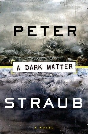 A Dark Matter  by Peter Straub This book scared me so much after I read it I got rid of it. I did not even want it in my house.