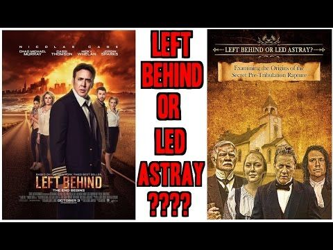 Left Behind or Led Astray? EXPOSING THE FALSE PRE-TRIBULATION RAPTURE DECEPTION! - YouTube