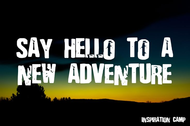 60 Best Adventure Quotes And Sayings: 17 Best New Adventure Quotes On Pinterest
