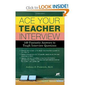 ace your teacher interview 149 fantastic answers to tough interview questions in case i change my mind and apply for a teaching job - Teacher Interview Tips For Teachers Interview Questions