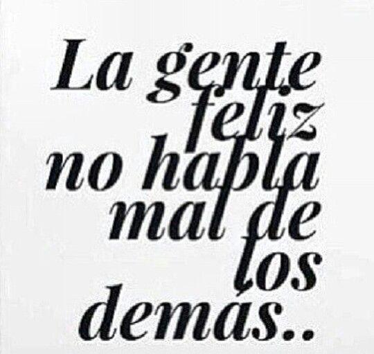 La gente feliz...                                                       …