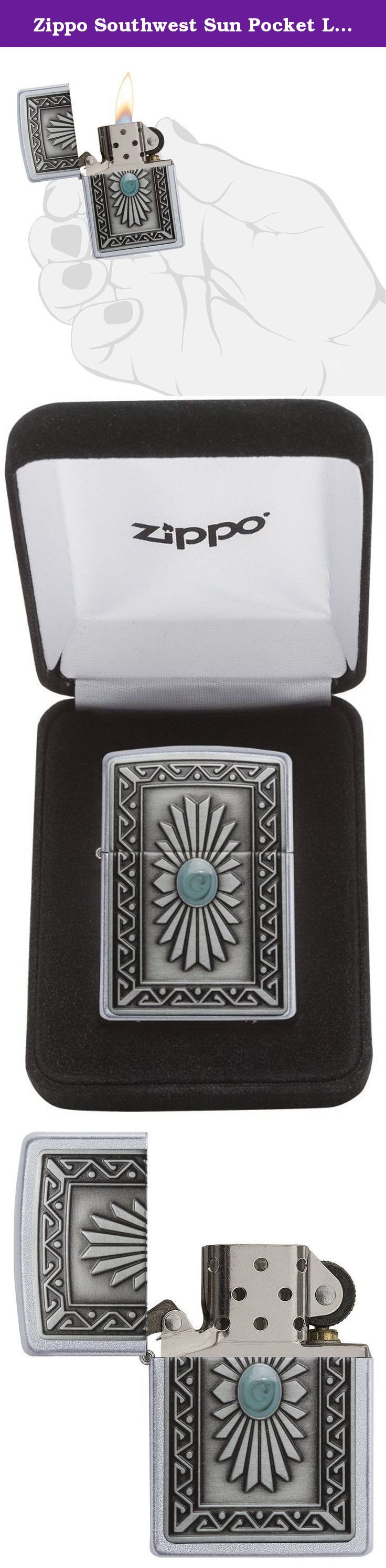 Zippo Southwest Sun Pocket Lighter, Satin Chrome. Classic Zippo Satin Chrome finish lighter has a tribal style design that captures the energy of the Southwestern sun in an attached emblem on a satin chrome lighter. Comes packaged in a black velour hinged box. For optimal performance, use with Zippo premium lighter fluid. Lifetime guarantee. Made in USA.