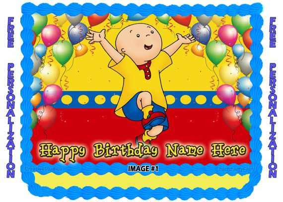 9 best Caillou made for two images on Pinterest Birthday party