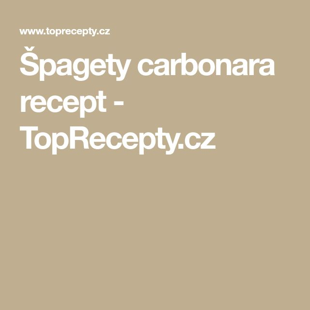 Špagety carbonara recept - TopRecepty.cz