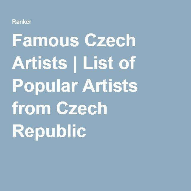 Famous Czech Artists | List of Popular Artists from Czech Republic