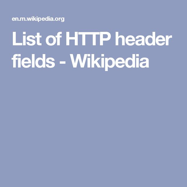 List of HTTP header fields - Wikipedia