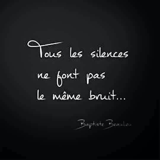 Parce que le silence fait un bruit mnt?