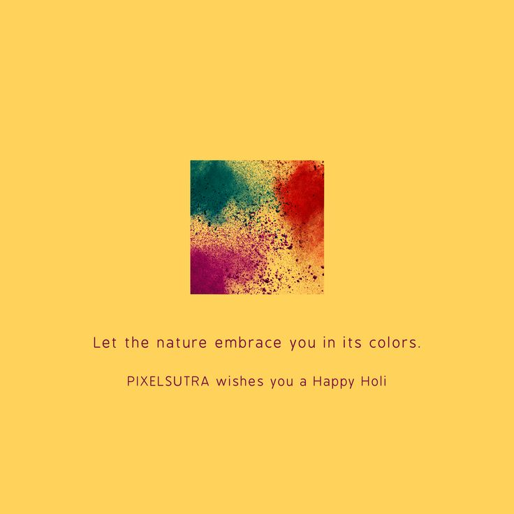 Let the nature embrace you in its colors Happy #Holi... @pixelsutra   #HappyHoli