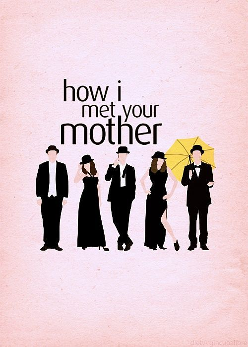How I Met Your Mother Poster Collection: 30+ Printable Posters (Free)