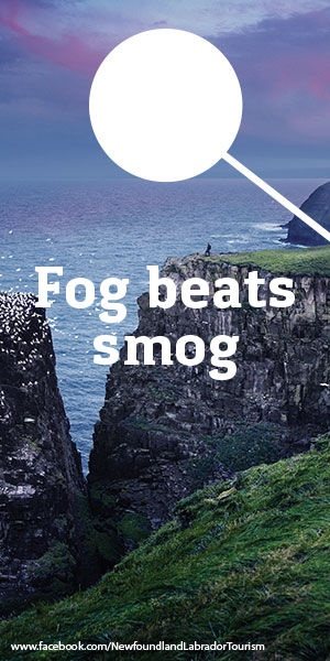 Fog beats smog via Newfoundland and Labrador Tourism
