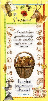 alexandra.hu | Konyhai jegyzettömb - idézetekkel (sárga) :: Pianigiani, Giulia