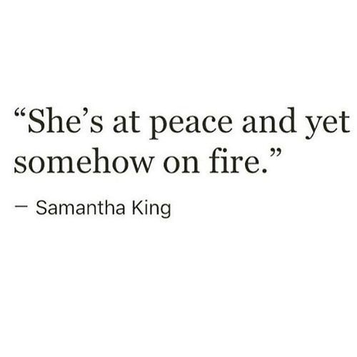 She is calm and happy on the outside however on the outside she is in a frenzy, stuck in her fire. Slowly burning away and hurting inside