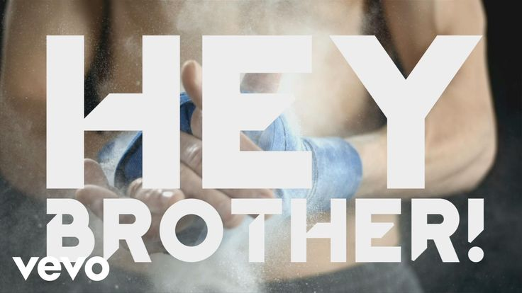 """Hey brother! Do you still believe in one another? Oh, when the sky comes falling down, for you there's nothing in this world I wouldn't do"" Avicii - Hey Brother (Lyric)"