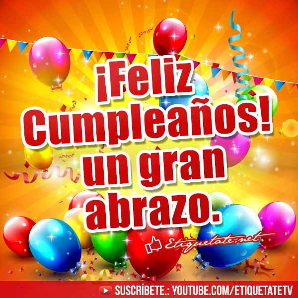 Felicitaciones de Cumpleaños Gratis | http://etiquetate.net/felicitaciones-de-cumpleanos-gratis/
