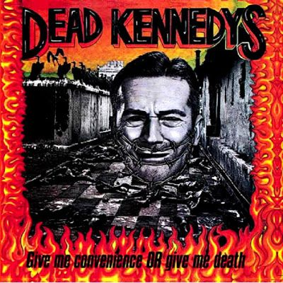 SAM-COMICS: Dead Kennedys - Give Me Convenience or Give Me Dea...