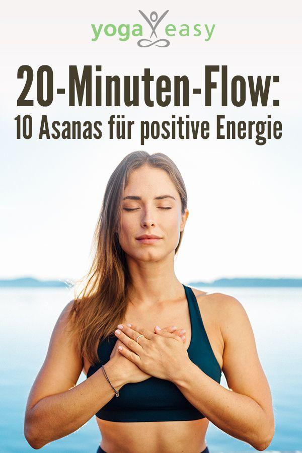 20-Minuten-Flow: 10 Asanas für positive Energie – YogaEasy