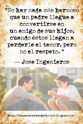Frases Celebres de Famosos: José Ingenieros - Frases Célebres de Famosos