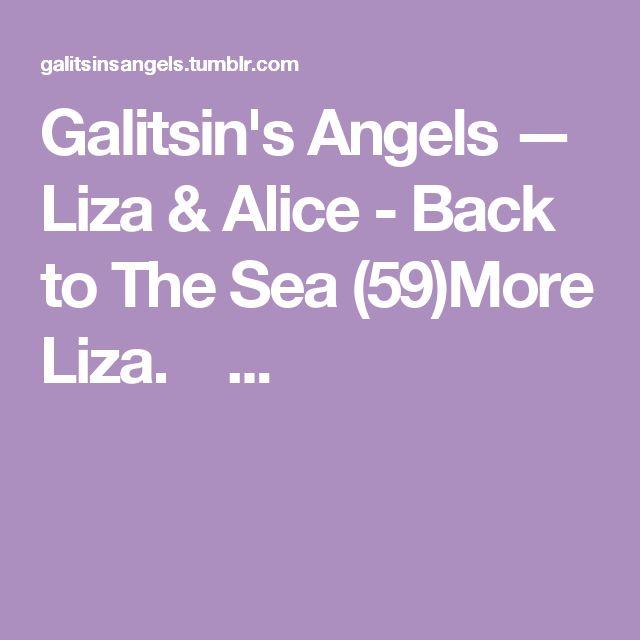 Galitsin's Angels — Liza & Alice - Back to The Sea (59)More Liza. ...