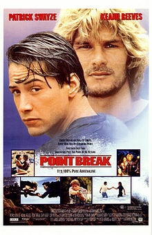 Point Break is a 1991 action film directed by Kathryn Bigelow and starring Patrick Swayze, Keanu Reeves, Lori Petty and Gary Busey.