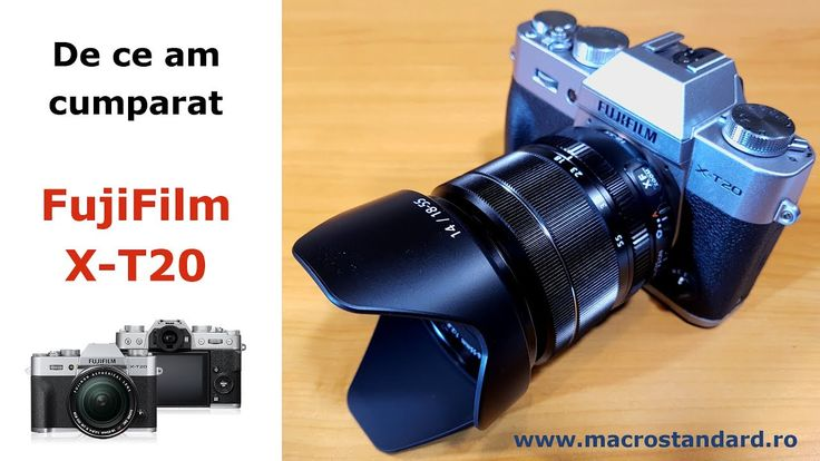 Cum am ajuns sa cumpar Fujifilm X-T20 si ce alte marci de aparate foto a...