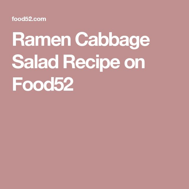 Ramen Cabbage Salad Recipe on Food52