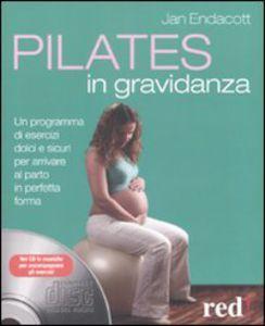 scaricare PILATES IN GRAVIDANZA. CON CD AUDIO pdf epub
