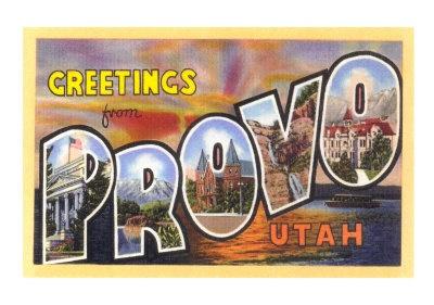Greetings from Provo, Utah