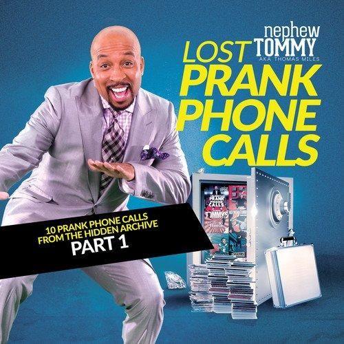 Nephew Tommy aka Thomas Miles - Lost Prank Phone calls Part 1