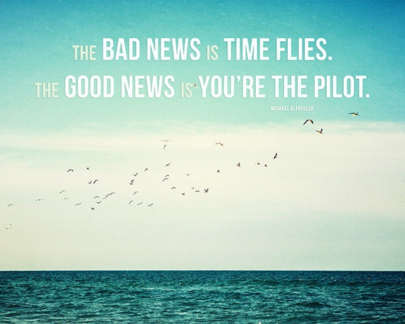 Best 25+ Time Flies Quotes Ideas On Pinterest