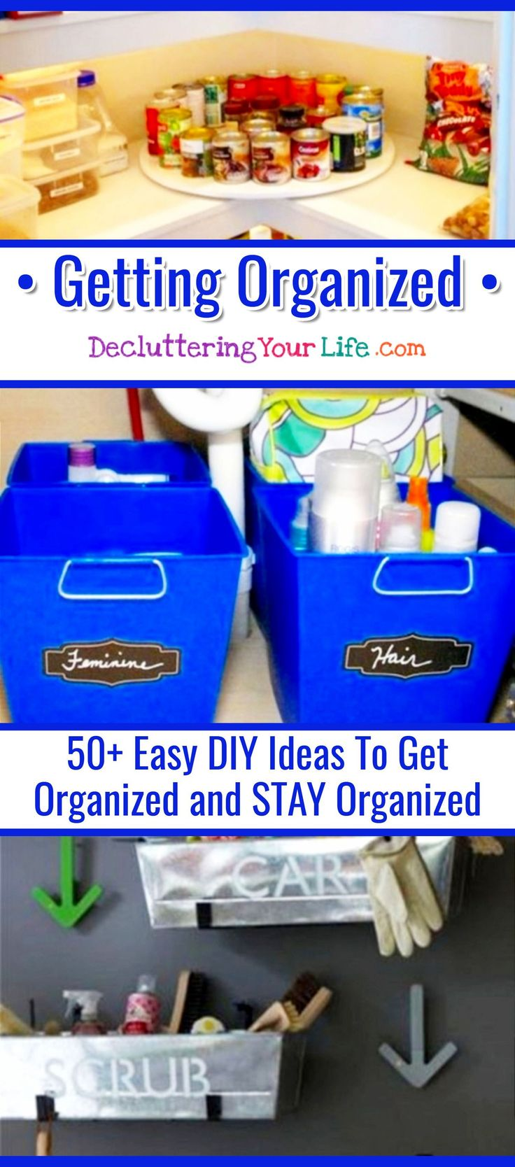 Getting Organized - 50+ Easy DIY Ideas To Get Organized and STAY Organized at home, at work and in your LIFE. Declutter and organize instead of just organizing clutter. Get control on your clutter and try these simple getting organized hacks! #clutterhacks #organizingclutter