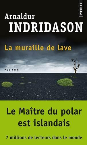 La muraille de lave…Arnaldur Indridason