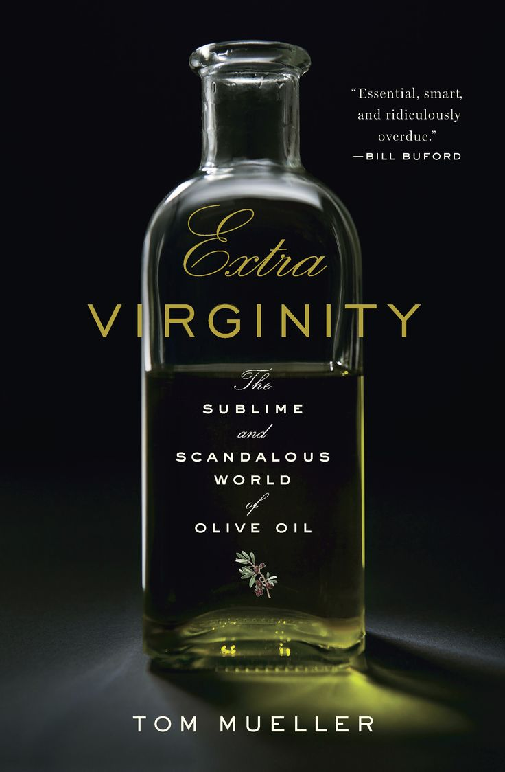 Heard about this on NPR.  Far more interesting than meets the eye.: Worth Reading, Toms Mueller, Extra Virgin, Olives Oil, Olive Oils, Extravirgin, Scandal, Books Worth, Sublime
