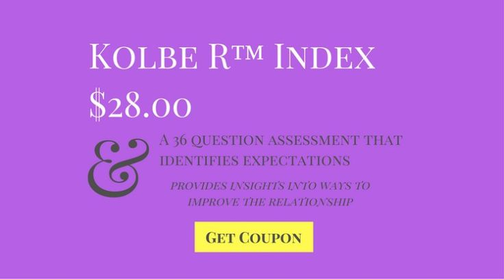 Kolbe R™ Index $28.00 A 36 question psychological assessment test that identifies a person's expectations of a spouse, parent, sibling or partner in a personal relationship management. Comparing the R Index result to another person's Kolbe A Index result provides insights into ways to improve communication in a relationship. http://www.kolbe.com/?kapcode=675&entry_redirect=10