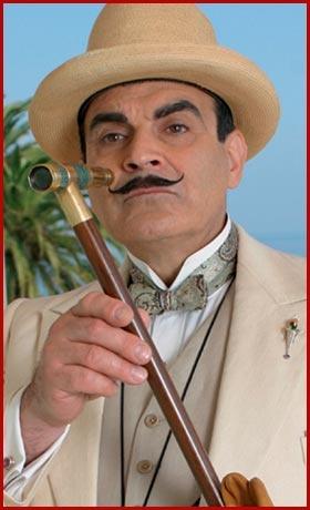 Poirot:  David Suchet as Hercule Poirot (a closer look at that walking stick/spyglass)