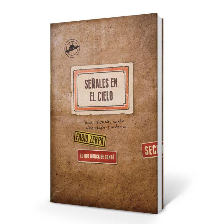 """Novedad julio Penguin Random House . Fabio Zerpa, """"Señales en el cielo"""". Patricia Iacovone Agente."""