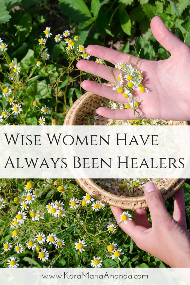 Wise Women Have Always Been Healers