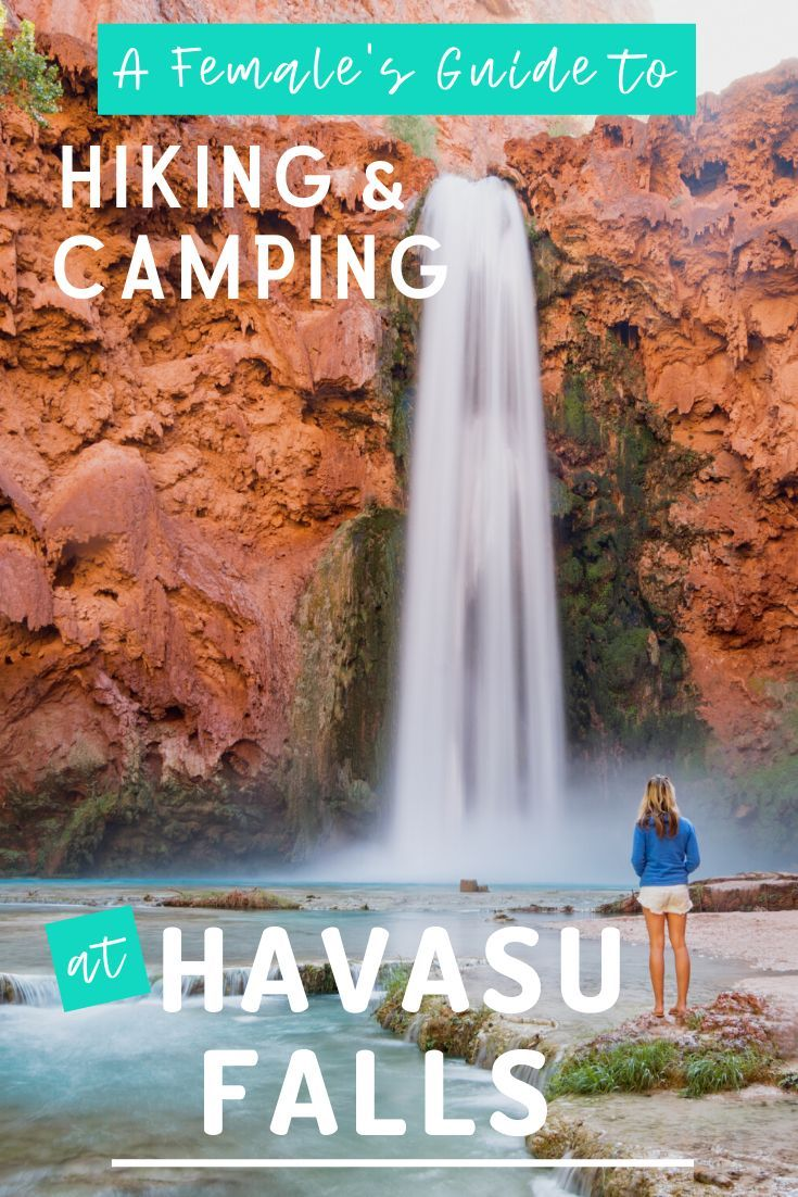 A Female S Guide To Hiking And Camping At Havasu Falls Outdoor Travel Adventure Outdoor Travel Havasu Falls